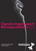 Signaleringsrapport Beroepsziekten '07 verschenen