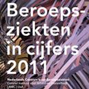 Beroepsziekten in cijfers 2011