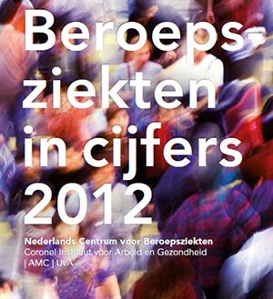 Beroepsziekten in cijfers 2012